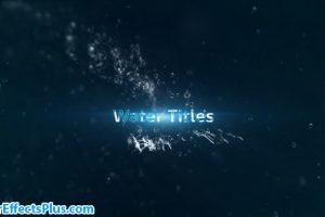 پروژه افتر افکت متن انیمیشنی با افکت آب – Water Titles