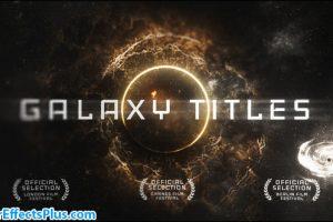 پروژه افتر افکت نمایش عنوان و متن در کهکشان – Epic Galaxy Titles