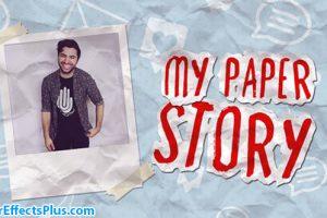 پروژه افتر افکت استاپ موشن کاغذی – My Paper Story